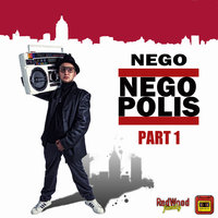 Negopolis part. 1 — Nego