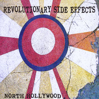 North Hollywood - EP — Revolutionary Side Effects