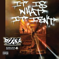 It Is What It Isn't — DJ JS-1