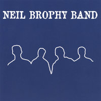 Neil Brophy Band — Neil Brophy Band