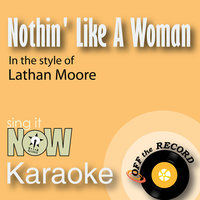 Nothin' Like a Woman - Single — Off The Record, Off the Record Karaoke