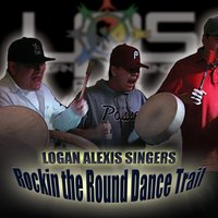 Rockin' the Round Dance Trail — Logan Alexis Singers
