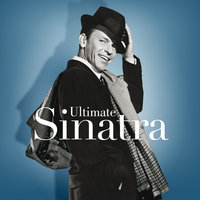 Ultimate Sinatra: The Centennial Collection — Frank Sinatra