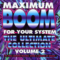 Maximum Boom for Your System Vol. 2 — сборник