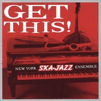Get This — New York Ska-Jazz Ensemble