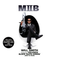 Black Suits Comin' (Nod Ya Head) — Will Smith