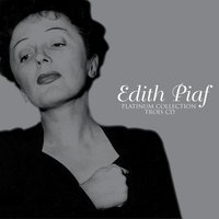 Platinum — Edith Piaf