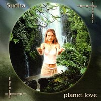 Planet Love — Sudha