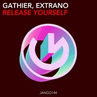 Release Yourself — Gathier, Extrano