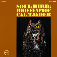 Soul Bird: Whiffenpoof — Cal Tjader