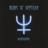 Mindsnapper — Dudes of Neptune
