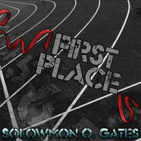 First Place — Solowmon O. Gates