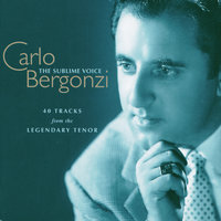 Carlo Bergonzi - The Sublime Voice — Carlo Bergonzi
