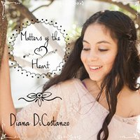 Matters of the Heart — Diana DiCostanzo