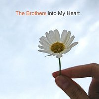 Into My Heart — The Brothers