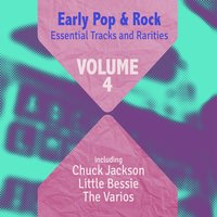 Early Pop & Rock Hits, Essential Tracks and Rarities, Vol. 4 — сборник