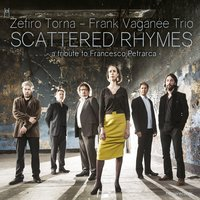 Scattered Rhymes — Zefiro Torna, Frank Vaganée Trio, Zefiro Torna, Frank Vaganée Trio