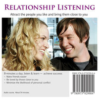 Relationship Listening: Effective Communication Skills to Strengthen and Deepen Your Relationships — Abe Kass