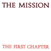 The First Chapter — The Mission