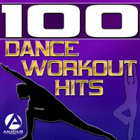 100 Dance Workout Hits - Techno, Electro, House, Trance Exercise & Aerobics Music — сборник
