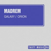 Galaxy \ Orion — Madrem