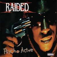 Psycho Active — X-Raided