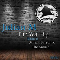 The Wall Ep — Julian M (France)