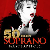 50 Must-Have Soprano Masterpieces — Alfredo Catalani