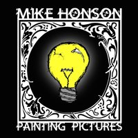 Painting Pictures — Mike Honson