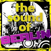 The Sound of Berlin — сборник