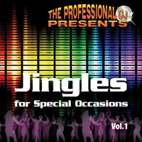 Jingles for Special Occasions, Vol. 1 — The Professional DJ
