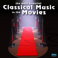 The Most Essential Classical Music in Movies — сборник