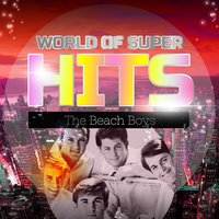 World of Super Hits — The Beach Boys