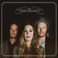 The Deep Hollow — The Deep Hollow