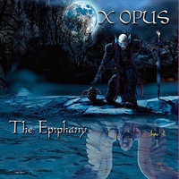 The Epiphany — X Opus