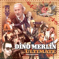 The Ultimate Collection — Dino Merlin