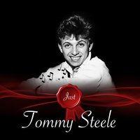 Just - Tommy Steele — Tommy Steele