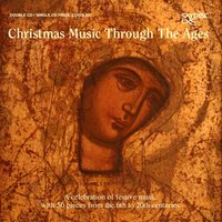 Christmas Music Through the Ages — сборник