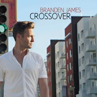 Crossover — Branden James