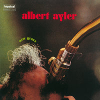 New Grass — Albert Ayler