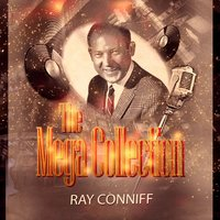 The Mega Collection — Ray Conniff