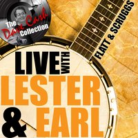 Live with Lester and Earl — Flatt And Scruggs