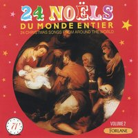 24 Noëls du monde entier — Holly Players Orchestra, International Children's Choir