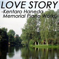 To Love Again/kentarou Haneda Memorial Piano Collection — Kentarou Haneda