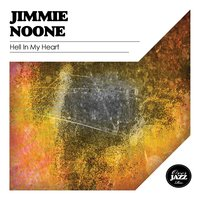 Hell In My Heart — Jimmie Noone