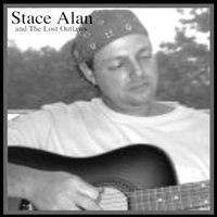 Stace Alan and The Lost Outlaws — Stace Alan