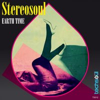 Earth Time — Stereosoul
