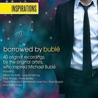 Inspirations: Borrowed by Buble — Nat King Cole