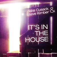 It's in the House — Jake Cusack