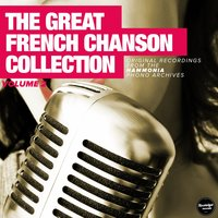 The Great French Chanson Collection - The Early Years, Vol. 2 — сборник